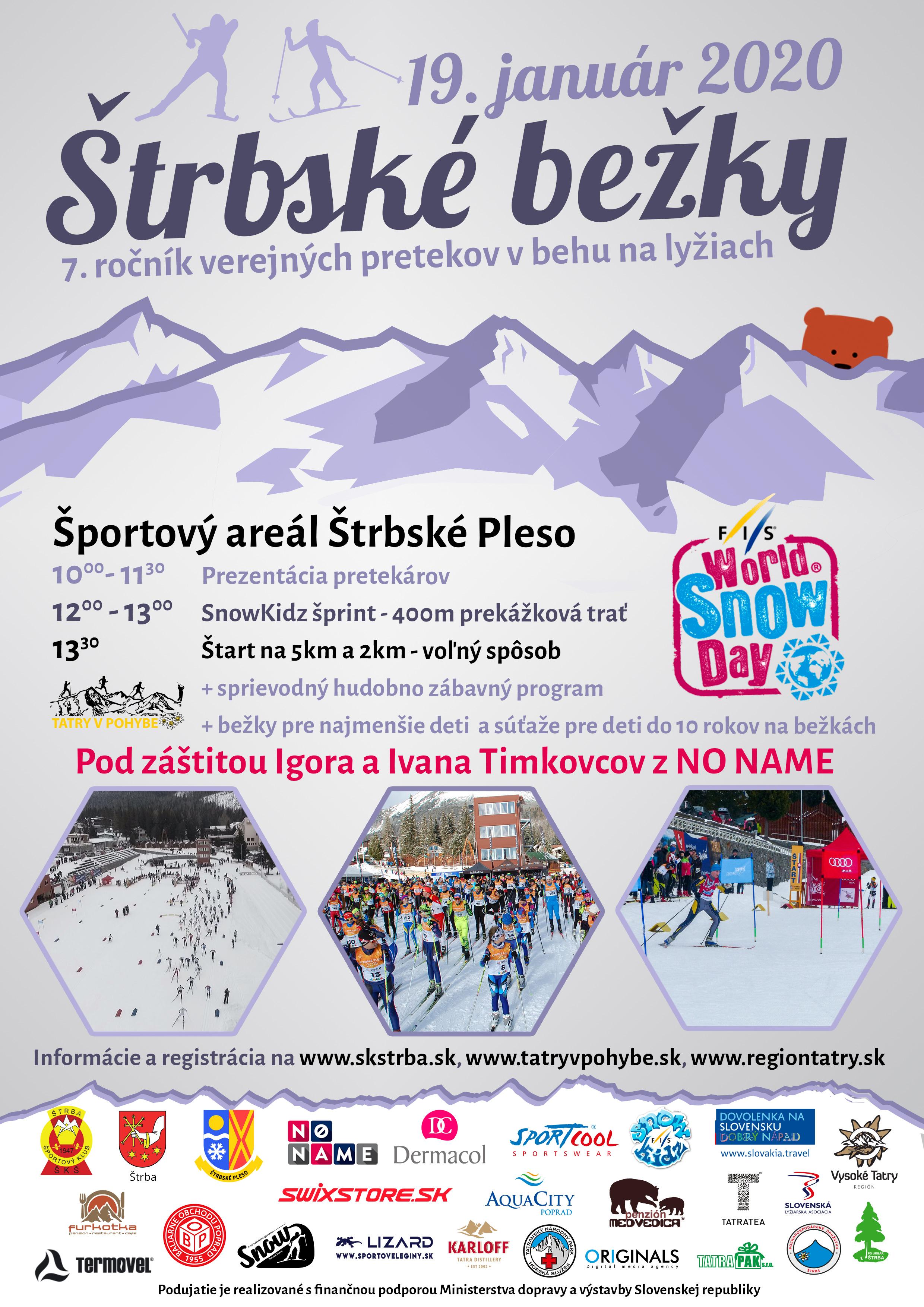 Verejné preteky v behu na lyžiach Štrbské bežky budú opäť oslavou svetového dňa snehu. Siedmykrát odštartujú aj členovia skupiny No Name.