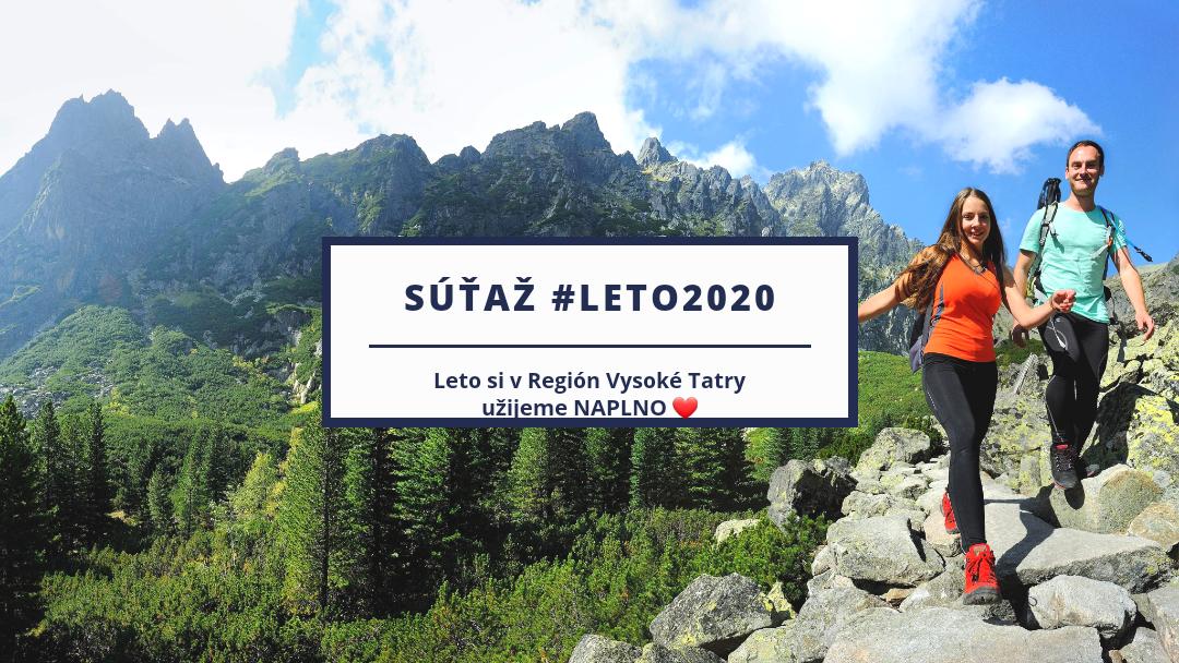 Veríme, že leto 2020 si v Región Vysoké Tatry užijeme naplno